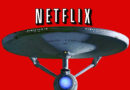 Netflix Will Stream The New Star Trek